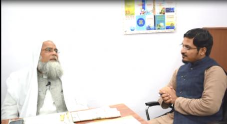 خاص ملاقات :قسط 6۔معروف فقیہ مولانا خالد سیف اللہ رحمانی کے ساتھ