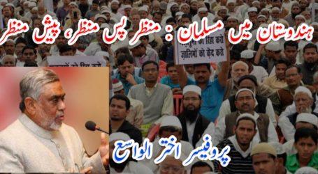 ہندوستان میں مسلمان : منظر پس منظر، پیش منظر