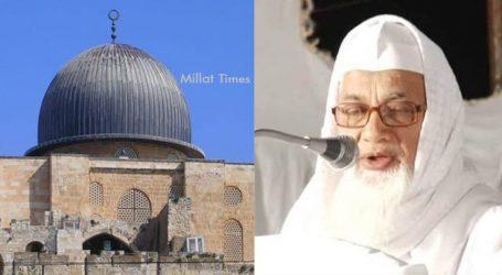 ہم بیت المقدس اور اہل فلسطین کے ساتھ کھڑے ہیں، سرزمین قدس سے ہمارا ایمانی و قلبی تعلق ہے: مفتی ابوالقاسم نعمانی